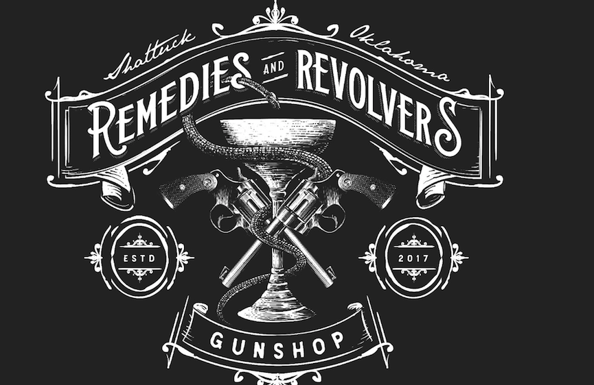 REMEDIES AND REVOLVERS